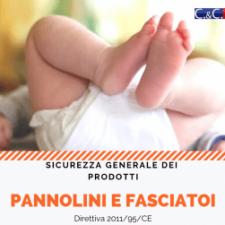 I pannolini e fasciatoi conformi alla Direttiva 2001/95/CE