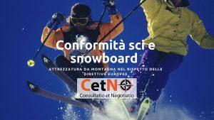 conformita attrezzatura sci snowboard